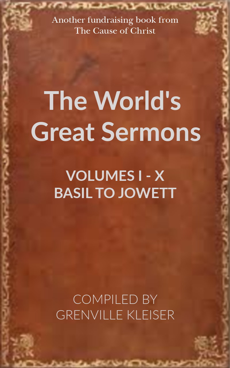 The World's Great Sermons (All 10 Volumes)
