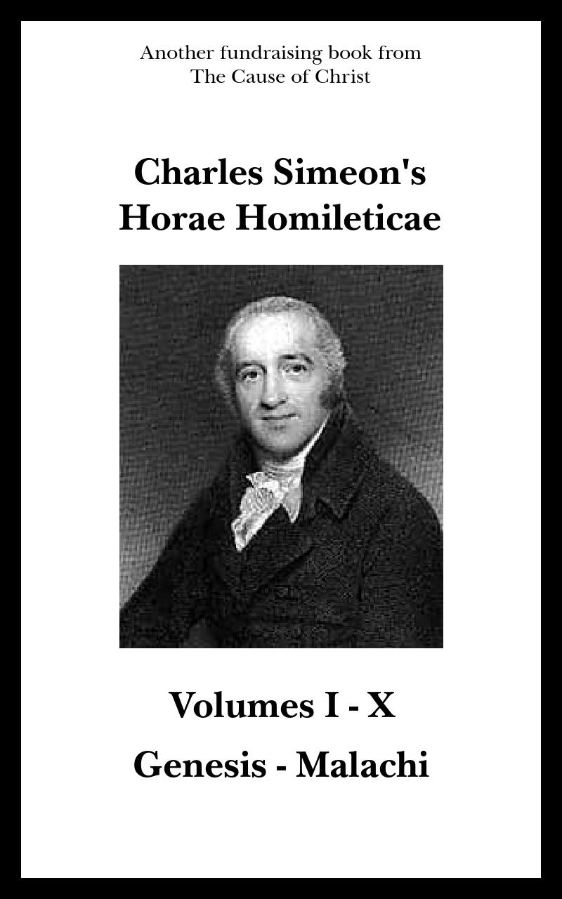Charles Simeon's Horae Homileticae – Volumes 1-10 (Genesis – Malachi)